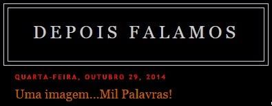 blogue DEPOIS FALAMOS