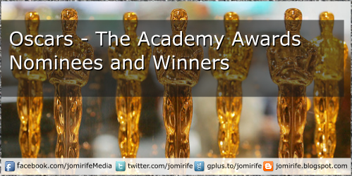Blog Post: Oscars - The Annual Academy Awards - Nominees and Winners