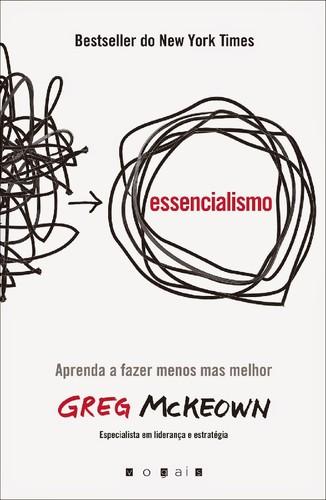 Essencialismo Aprenda a Fazer Menos mas Melhor