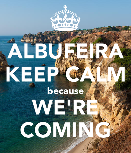albufeira-keep-calm-because-we-re-coming.png