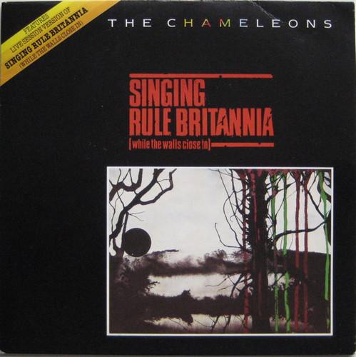 The Chameleons – Singing Rule Britannia (Whil