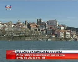Os 600 anos da Conquista de Ceuta e das tripas à moda do Porto.