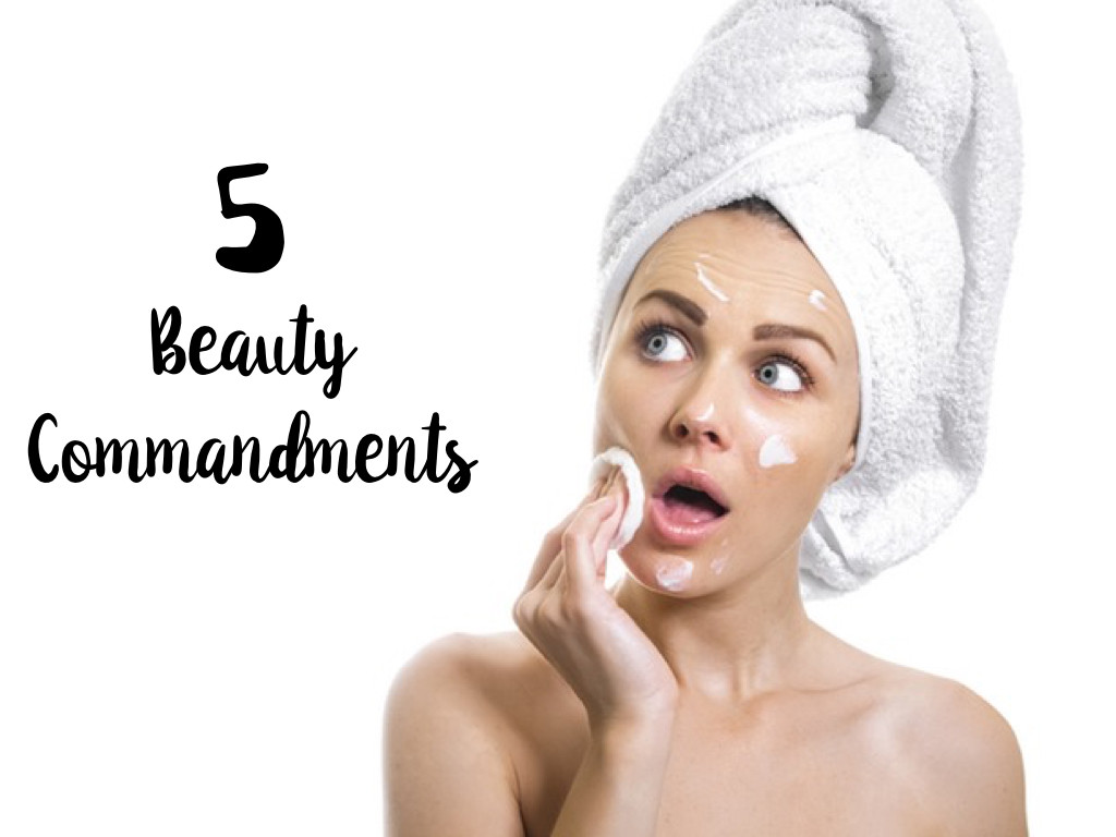 5 beauty commandments.001.jpeg