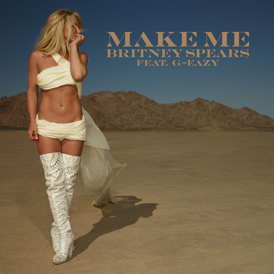 Single Artwork_Make Me_Britney Spears_feat G-Eazy