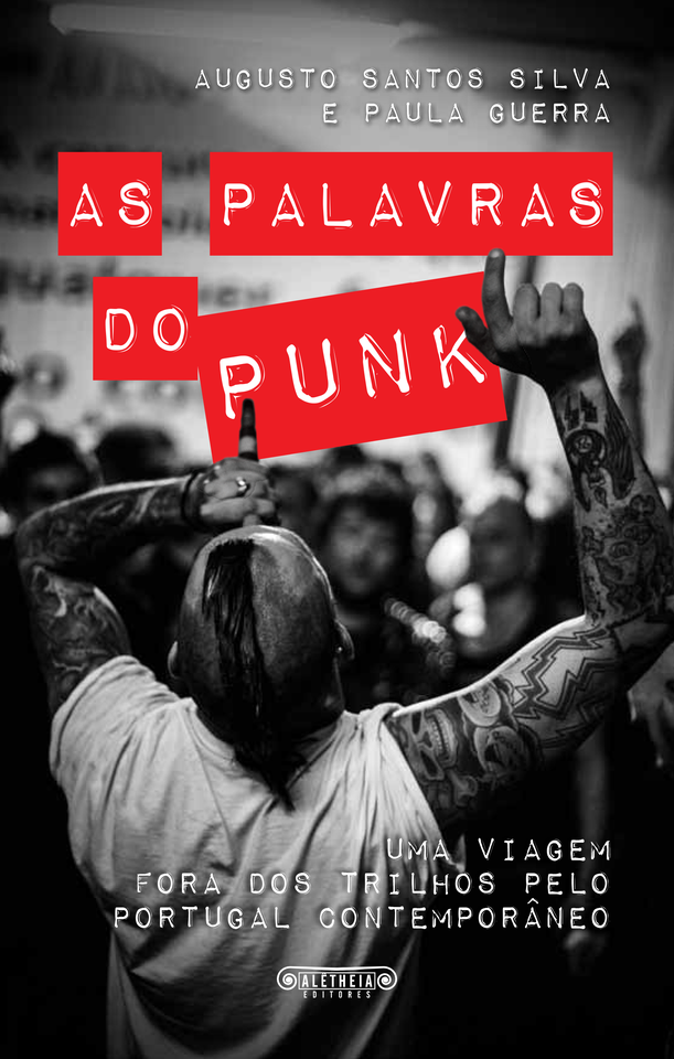 As palavras do punk, by Augusto Santos Silva and P