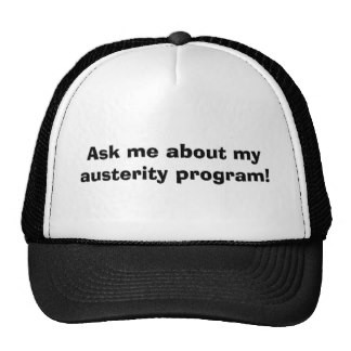 ask_me_about_my_austerity_program_hat-r659d19b3a04