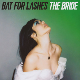 Bat-for-Lashes-The-Bride-2016-2480x2480.jpg