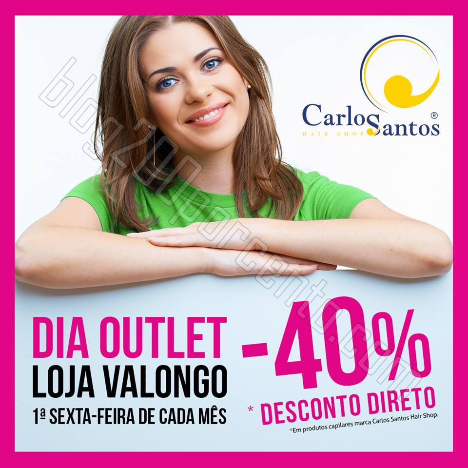 40% de desconto CARLOS SANTOS HS 1ª sexta feira d