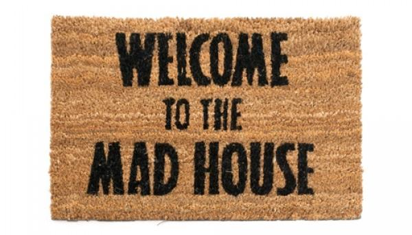 Welcome To the Mad House | Tapete